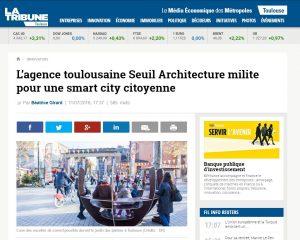 Aperçu de l'article de La Tribune consacré à Seuil Architecture à l'occasion de son événement Citadin acteur de la smart city